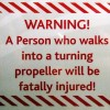 A Person Who Walks Into Propeller...